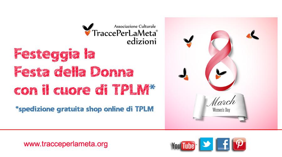 Spedizione gratuita fino all'8 marzo: regala il cuore di TPLM!