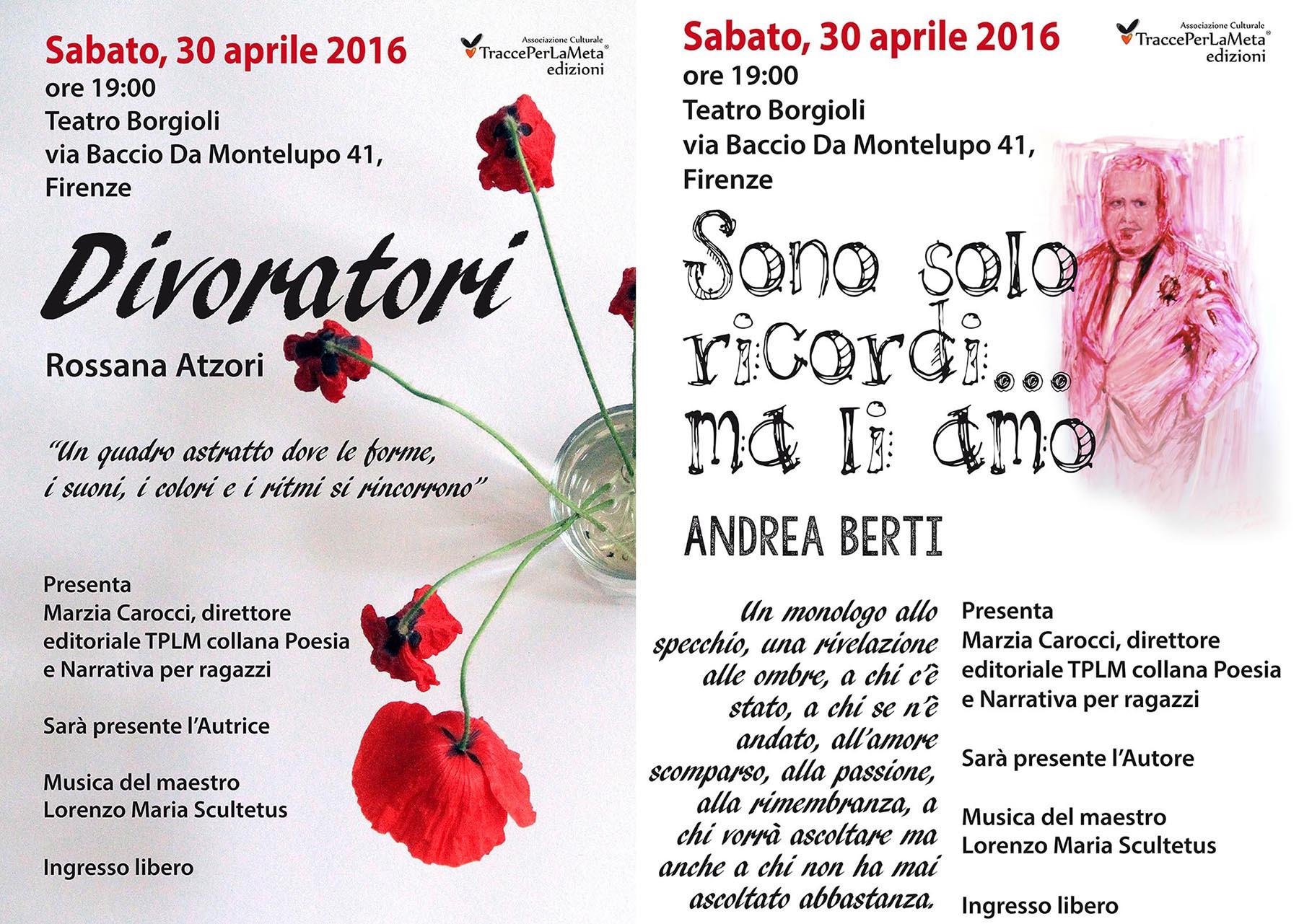 """30.4.2016 – Presentazione libri """"Divoratori"""" di Rossana Atzori e """"Sono solo ricordi… ma li amo"""" di Andrea Berti"""