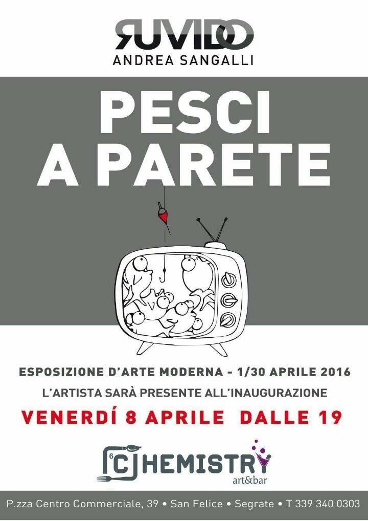 1-30 aprile 2016 Esposizione Arte Moderna – Ruvido, Pesci a parete