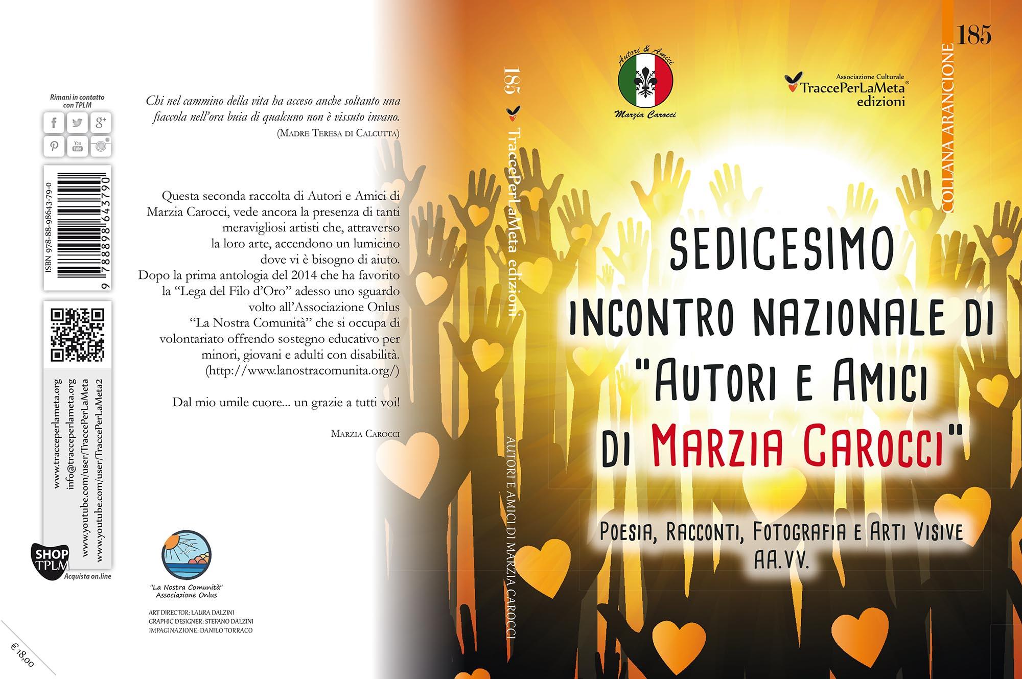"""27.11.2016 – 16° incontro nazionale di """"Autori e Amici di Marzia Carocci"""""""
