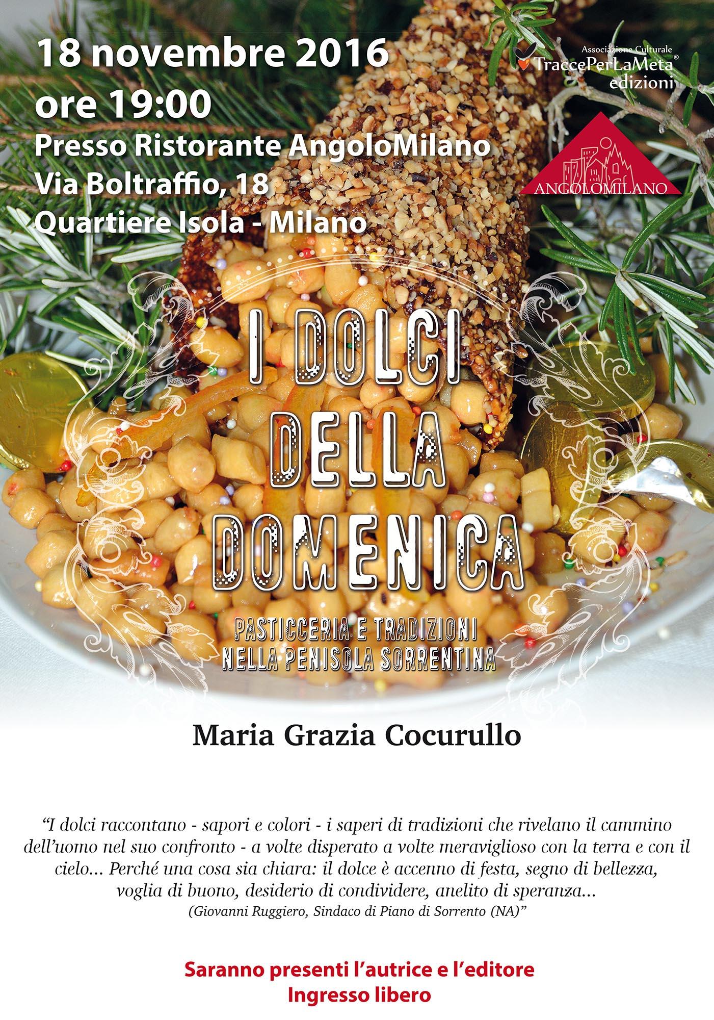 """18.11.2016 In concomitanza con Bookcity Presentazione libro """"I dolci della domenica"""" di Maria Grazia Cocurullo"""