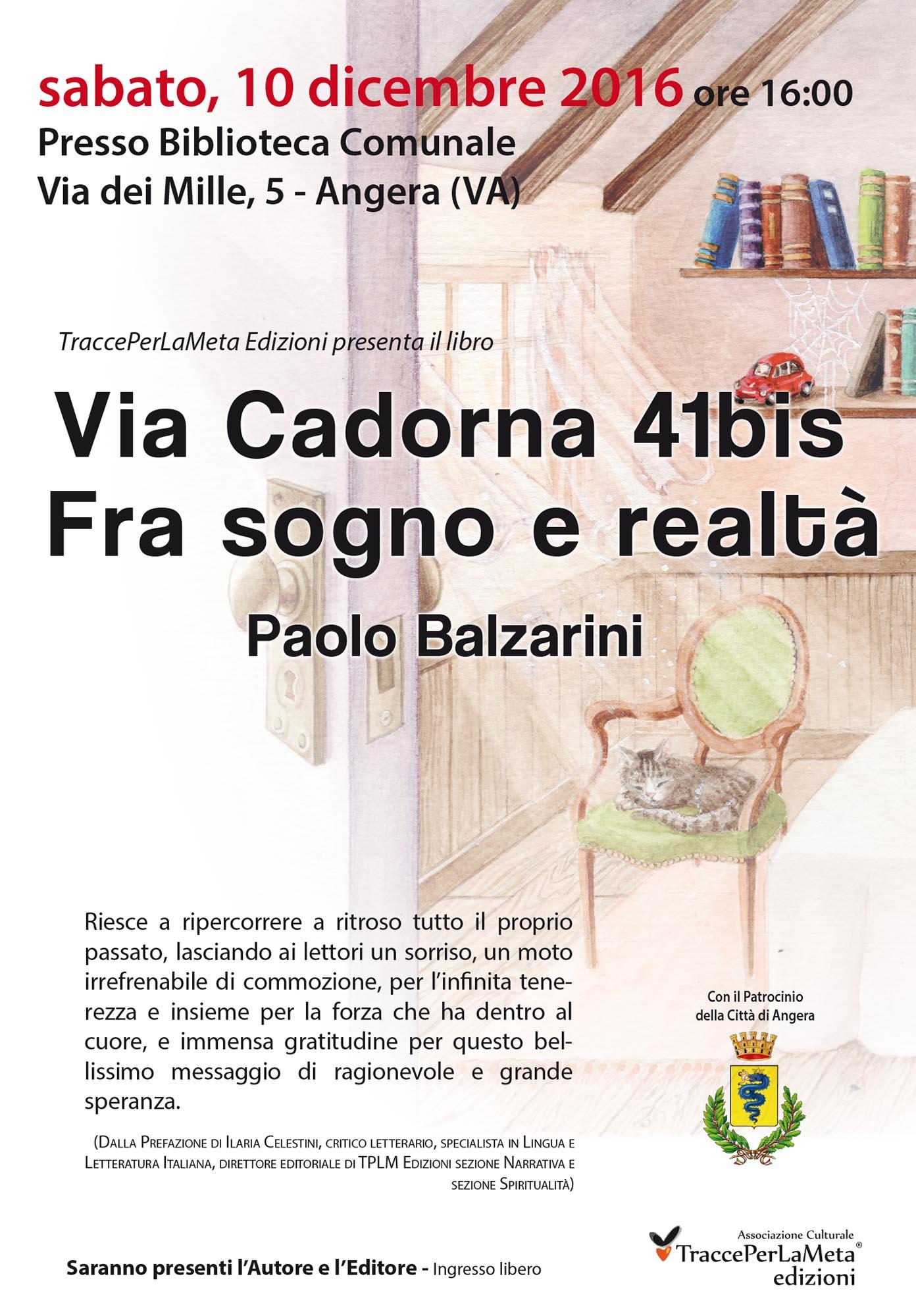 """10.12.2016 – """"Via Cadorna 41bis"""" il nuovo libro di Paolo Balzarini"""
