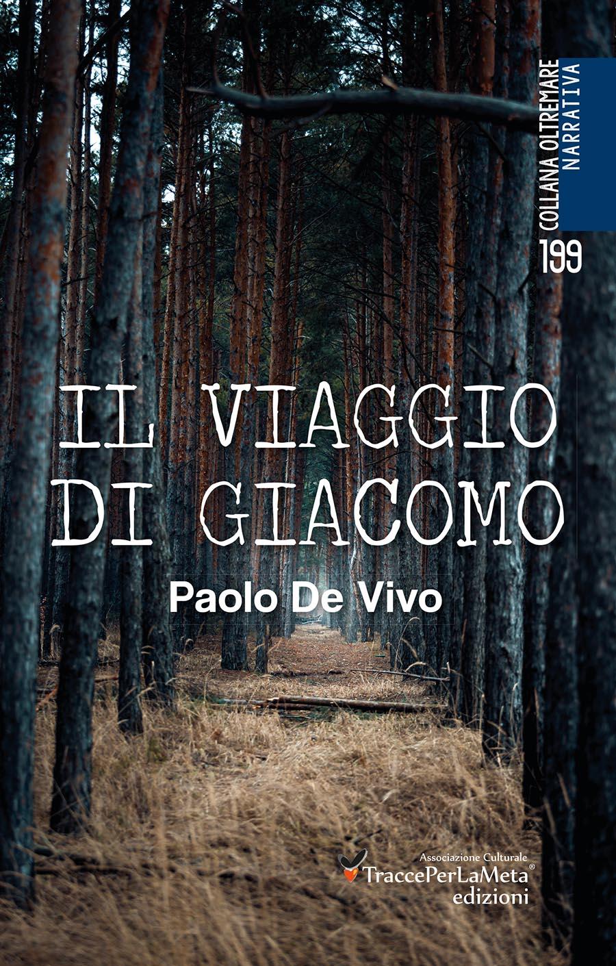 """Scienza e ragione non sono in antitesi con fede e cuore; esce """"Il viaggio di Giacomo"""" di Paolo De Vivo"""