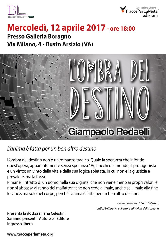 """12.4.2017 – Presentazione romanzo """"L'ombra del destino"""" di Giampaolo Redaelli"""
